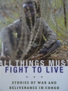 book cover and link to buy 'All things must fight to live'